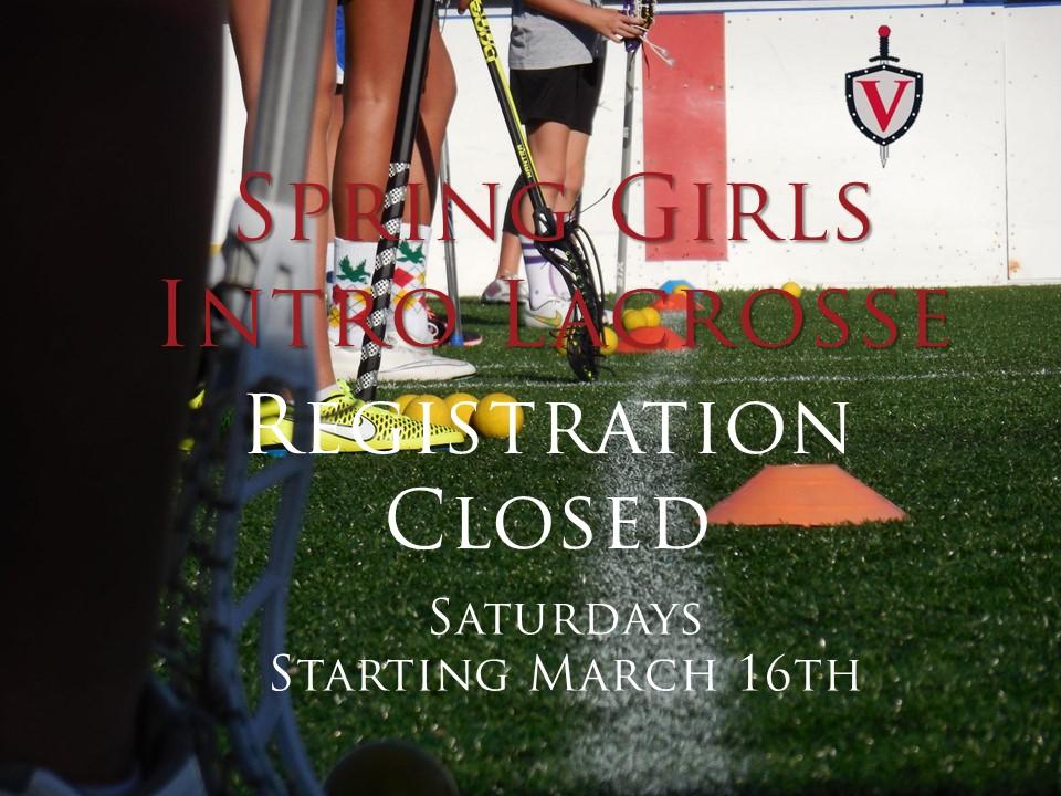 Spring Girls intro lax reg closed