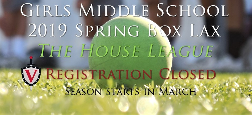 Spring House Box league registration closed girls